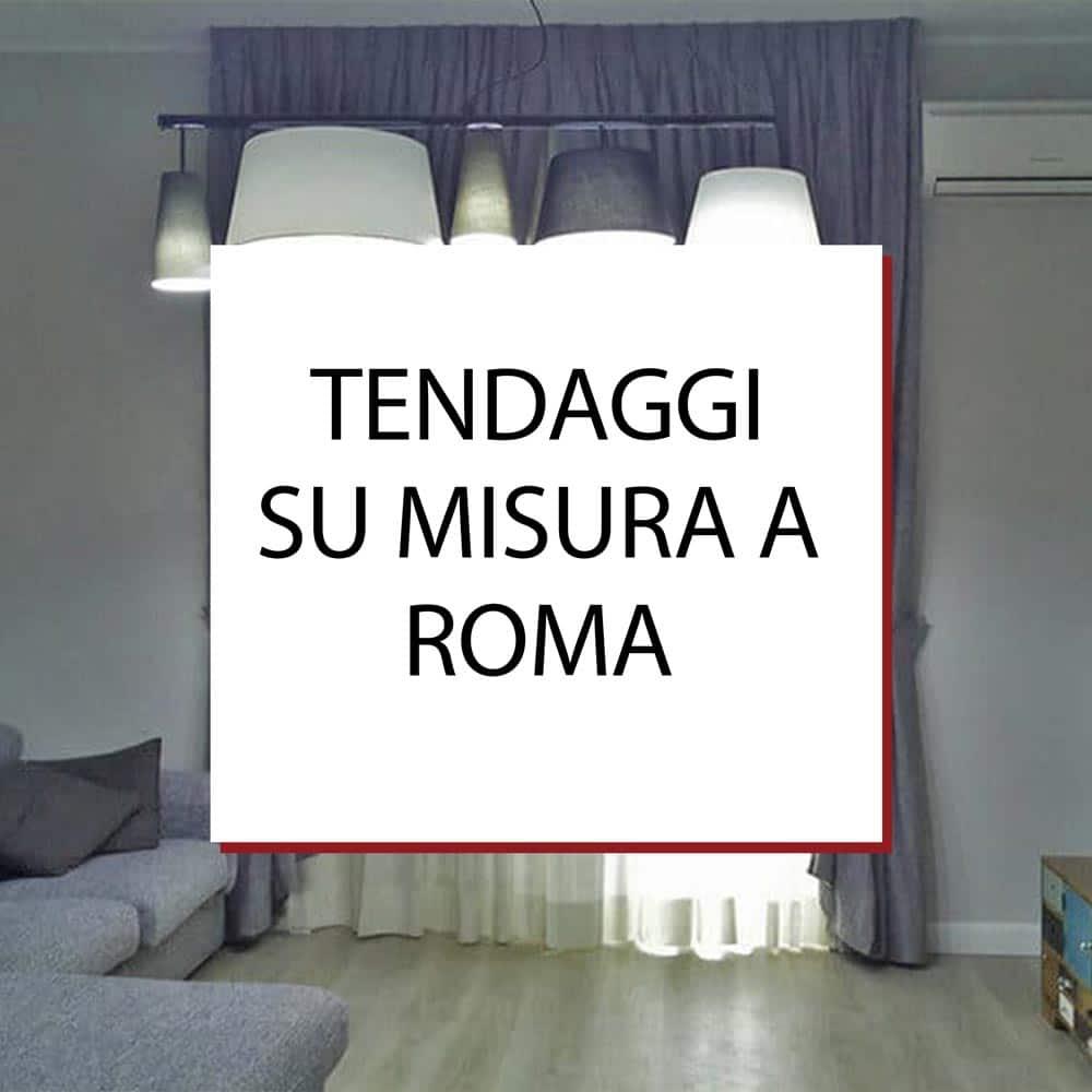 Tendaggi su misura a Roma