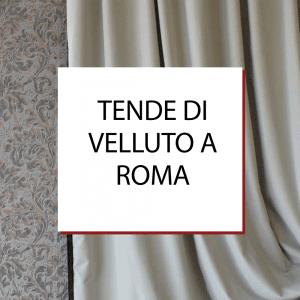 Tendaggi e Tende di Velluto a Roma