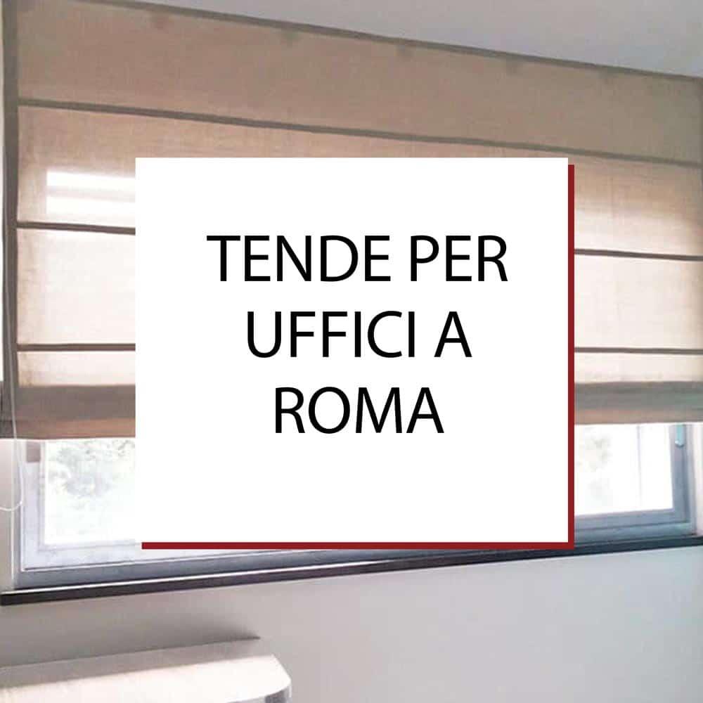 Tende per uffici a Roma