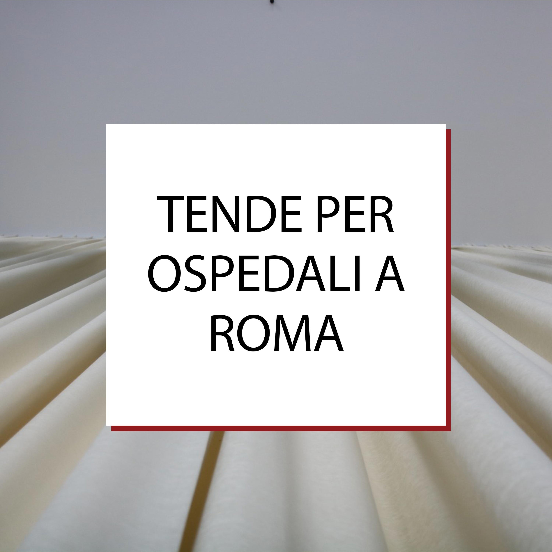 Tende per Ospedali a Roma