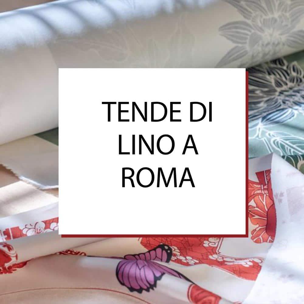 Tendaggi e Tende di Lino a Roma
