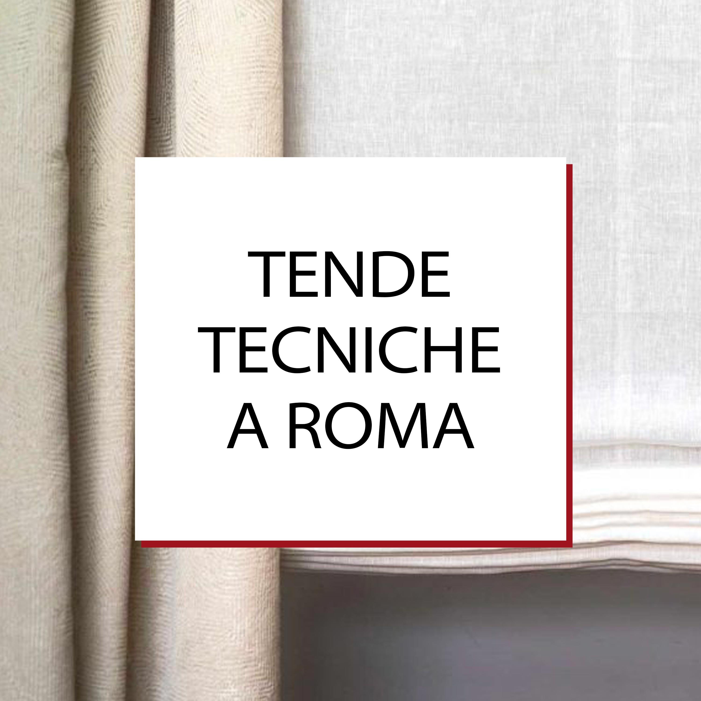 Tende tecniche a Roma
